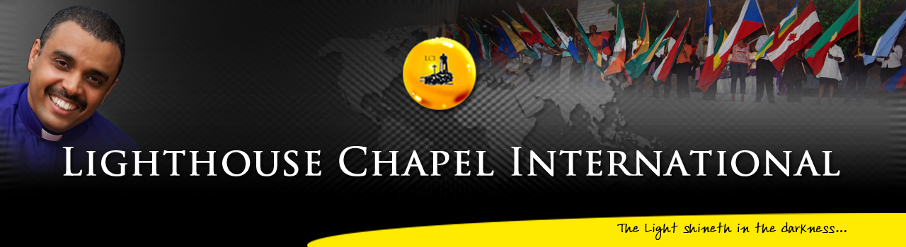 Official Website of the Lighthouse Chapel International Denomination ...